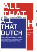 All That Dutch: International Cultural Politics