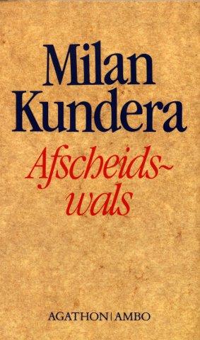 Afscheidswals - Kundera, Milan