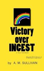 Victory Over Incest - A M Sullivan