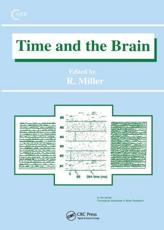 Time and the Brain - Robert Miller