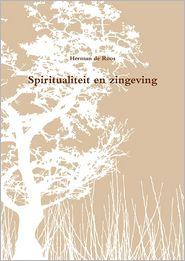 Spiritualiteit En Zingeving Herman De Roos Author