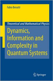 Dynamics, Information and Complexity in Quantum Systems Fabio Benatti Author