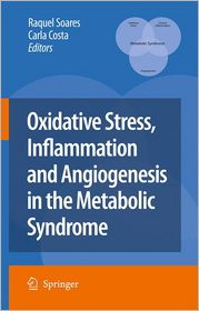 Oxidative Stress, Inflammation and Angiogenesis in the Metabolic Syndrome