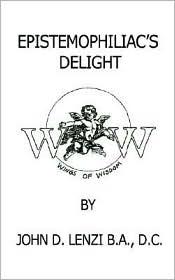 Epistemophiliac's Delight - John Lenzi