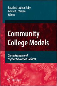 Community College Models: Globalization and Higher Education Reform