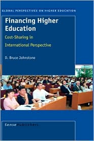 Financing Higher Education: Cost-Sharing in International Perspective - D. Bruce Johnstone