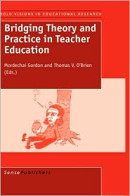 Bridging Theory And Practice In Teacher Education