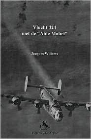 Vlucht 424 Met de Able Mabel - J. Willems
