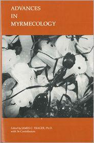 Advances in Myrmecology
