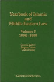 Yearbook of Islamic and Middle Eastern Law, Volume 5 (1998-1999) - Eugene Cotran, E. Cotran (Editor)