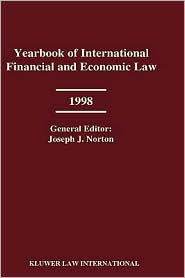 Yearbook Of International Financial And Economic Law 1998 - Joseph J. Norton