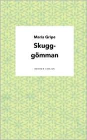 Skugg-G Mman - Maria Gripe