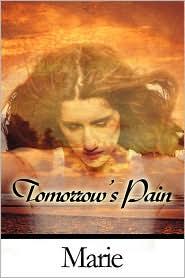 Tomorrow's Pain - Publishamerica Inc