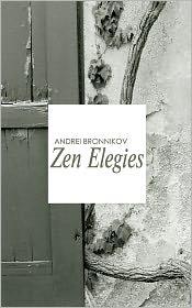 Zen Elegies - Andrei Bronnikov