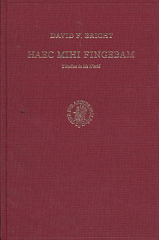 Haec mihi fingebam. Tibullus in his world - Bright, David F