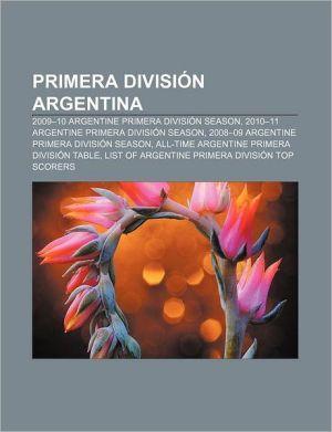 Primera Divisi N Argentina - Books Llc