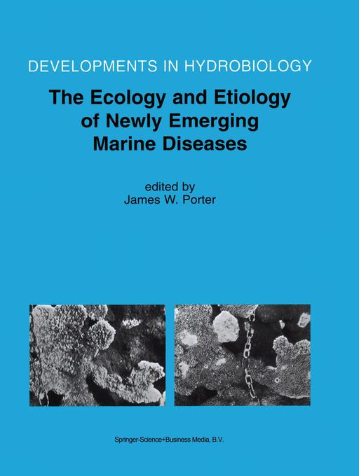 The Ecology and Etiology of Newly Emerging Marine Diseases als Buch von - Springer