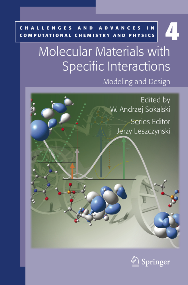 Molecular Materials with Specific Interactions - Modeling and Design als Buch von - Springer