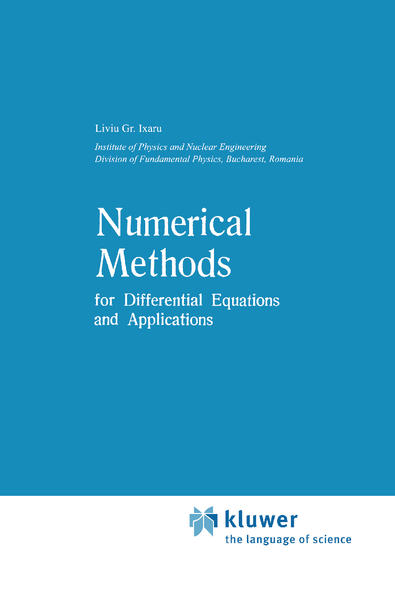 Numerical Methods for Differential Equations and Applications als Buch von Liviu Gr. Ixaru - Springer