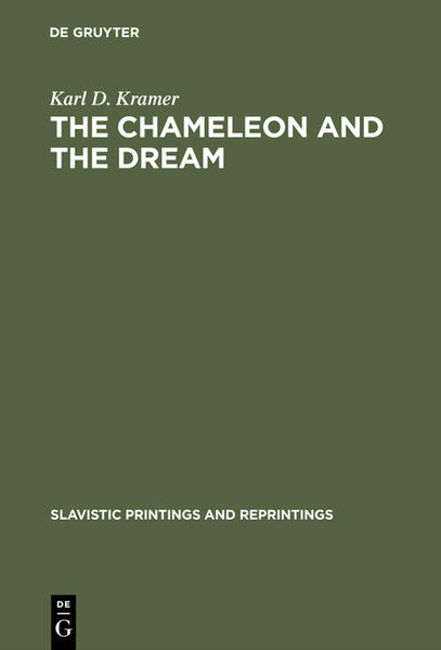 The Chameleon and the Dream als Buch von Karl D. Kramer - Karl D. Kramer
