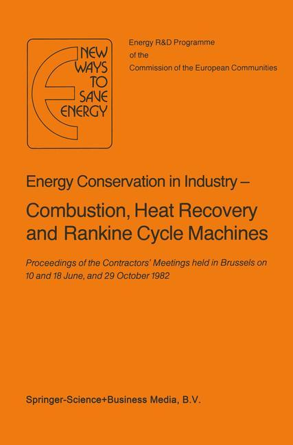Energy Conserve in Industry - Combustion, Heat Recovery and Rankine Cycle Machines als Buch von
