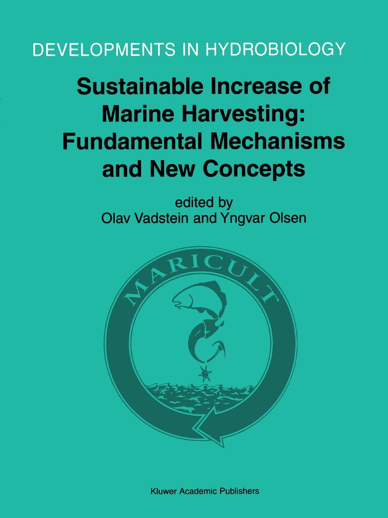 Sustainable Increase of Marine Harvesting: Fundamental Mechanisms and New Concepts als Buch von