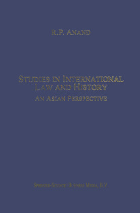 Developments in International Law: Studies in International Law and History - An Asian Perspective - Anand, R. P.