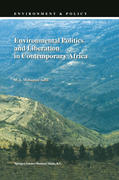 Salih, Mohamed: Environmental Politics and Liberation in Contemporary Africa