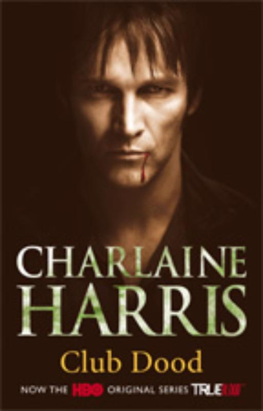 True Blood 3 Club Dood - Charlaine Harris