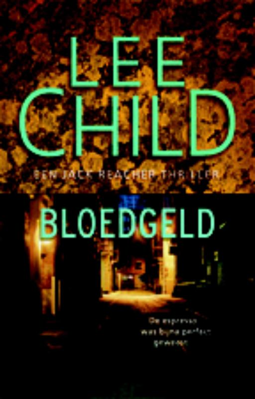 Bloedgeld - Lee Child