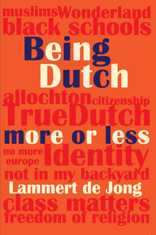 Being Dutch, more or less / druk 1